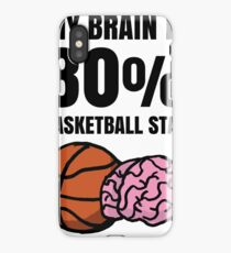 My Brain is 80% Basketball Stats iPhone Case/Skin