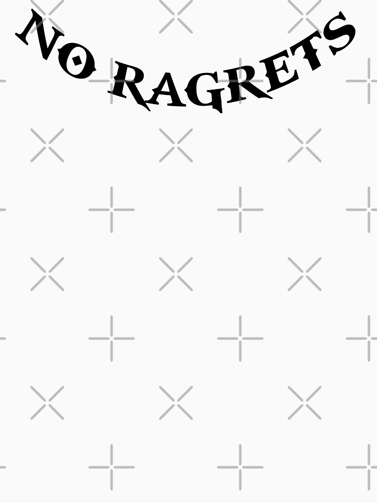 No Ragrets by themarvdesigns