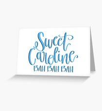 Sweet Caroline Greeting Card
