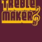 Treblemaker by themarvdesigns