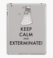 Keep Calm And Exterminate iPad Case/Skin