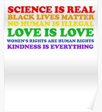 Human Rights - Science is Real, Love is Love Poster