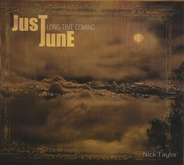 Just June by Nick Taylor