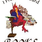 I Prefer to Hoard Books by Alon Rand