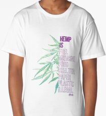 Hemp is Long T-Shirt
