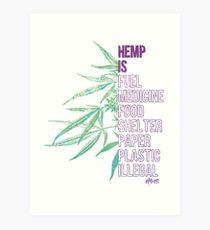 Hemp is Art Print
