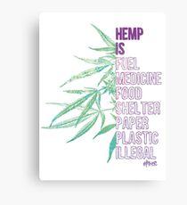 Hemp is Canvas Print