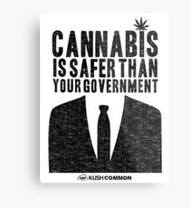 Cannabis is Safer Than Your Government Metal Print