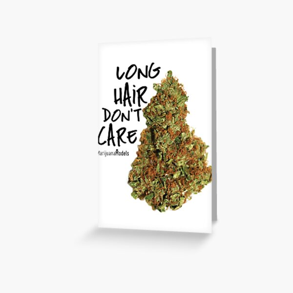 Long Hair Don't Care Greeting Card