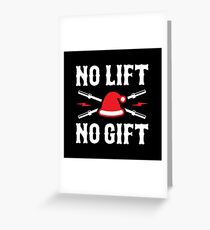 No Lift No Gift (Funny Santa Claus Rule 1) Greeting Card