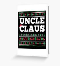 Uncle Claus Matching Family Christmas Ugly Sweater  Greeting Card