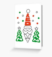 Red, Green and White! Greeting Card