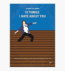 No850 My 10 Things I Hate About You minimal movie poster Photographic Print