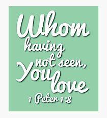 Loving the Lord Jesus (Christian encouragement) Photographic Print