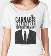 Cannabis is Safer Than Your Government Relaxed Fit T-Shirt