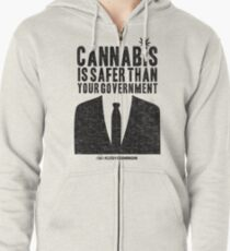 Cannabis is Safer Than Your Government Zipped Hoodie