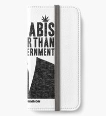 Cannabis is Safer Than Your Government iPhone Wallet/Case/Skin
