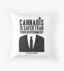 Cannabis is Safer Than Your Government Throw Pillow
