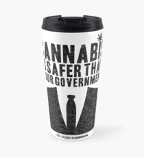 Cannabis is Safer Than Your Government Travel Mug