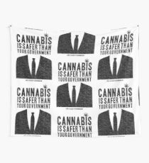 Cannabis is Safer Than Your Government Wall Tapestry