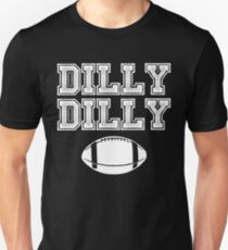 Dilly Dilly Football Chant T-Shirt