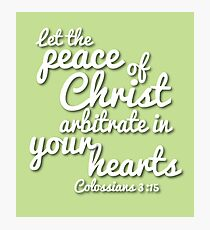 Peace of Christ (Christian encouragement) Photographic Print