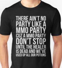 MMO Party Funny Video Gaming T-shirt Unisex T-Shirt