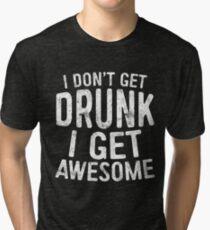 Ich werde nicht betrunken Ich werde fantastisch Vintage T-Shirt