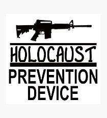 HOLOCAUST PREVENTION DEVICE 1 Photographic Print
