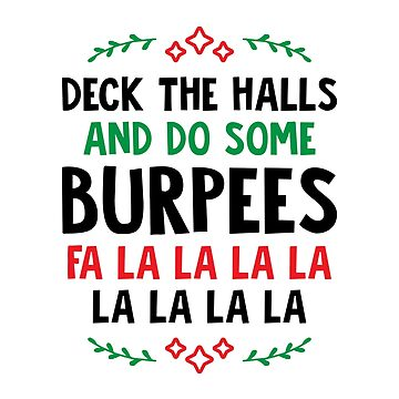 Deck The Halls And Do Some Burpees v2 (Christmas Gym Workout) by brogressproject