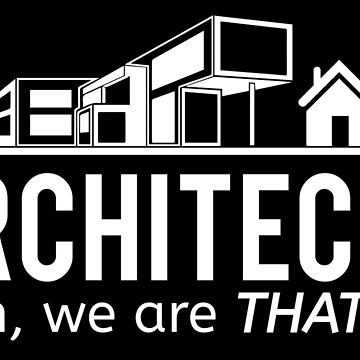 Architects - yeah, we are THAT guy by nektarinchen