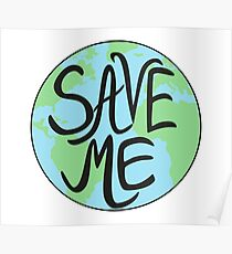 Save Me Earth Hand Drawn Poster