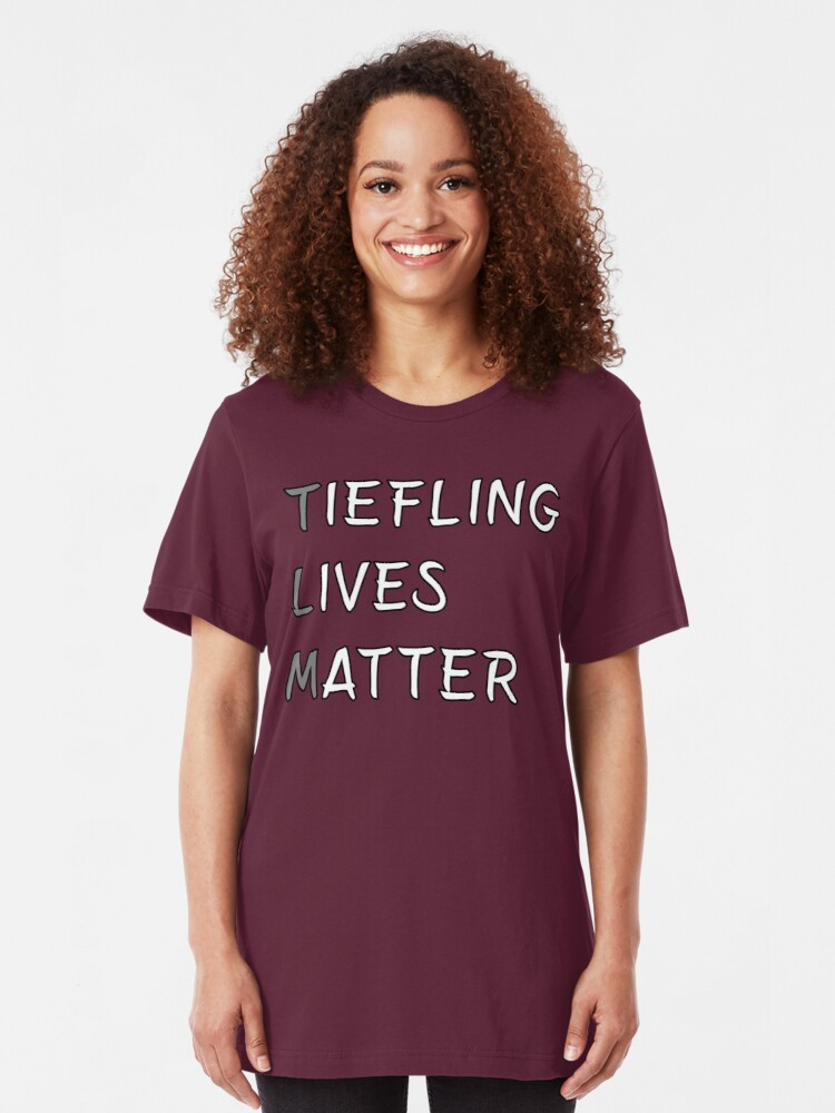 Tiefling Lives Matter Meme DND 5e Pathfinder RPG Role Playing Tabletop RNG  | Slim Fit T-Shirt