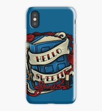 Hello Sweetie (T-shirt) iPhone Case/Skin