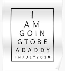 July 2018 Eye Test Chart Pregnancy Announcement Men Shirt Poster