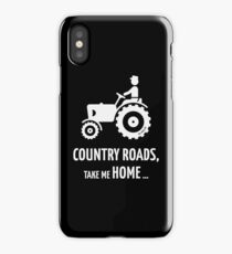 Country Roads, Take Me Home … (Farmer / Tractor / White) iPhone Case/Skin