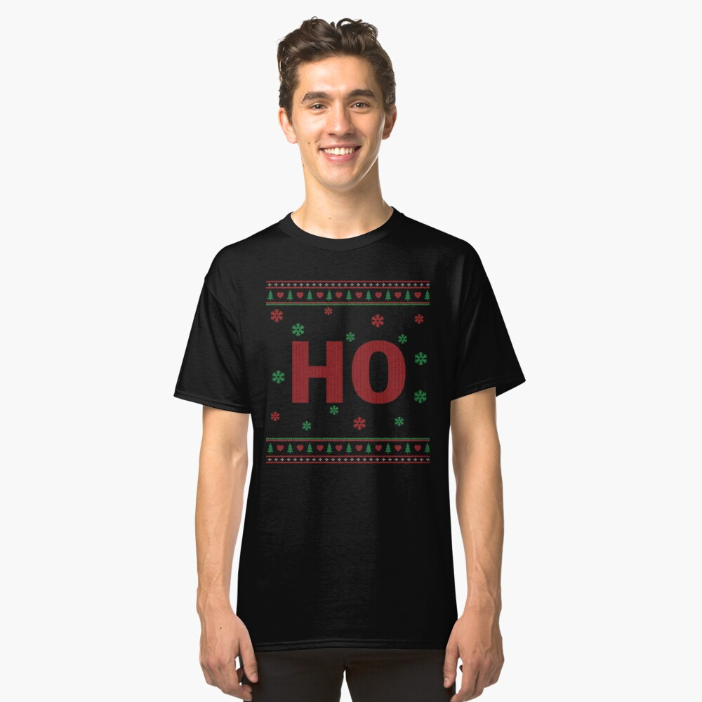 Couples Ho ugly sweater Classic T-Shirt Front