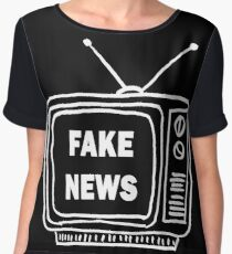 Fake news  Chiffon Top