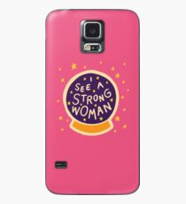 I see a strong woman Case/Skin for Samsung Galaxy