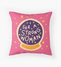 I see a strong woman Throw Pillow