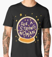 I see a strong woman Men's Premium T-Shirt