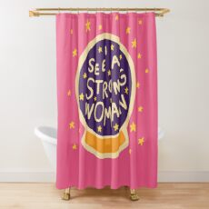 I see a strong woman Shower Curtain