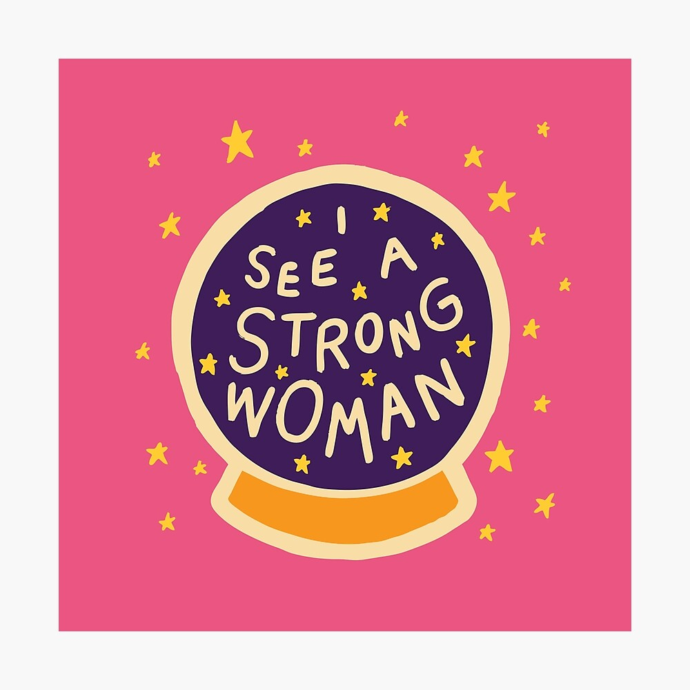I see a strong woman Photographic Print