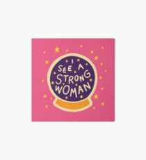 I see a strong woman Art Board