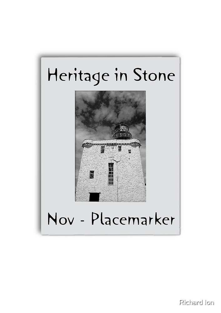 Heritage in Stone Placemarker - November 2008 by Richard Ion
