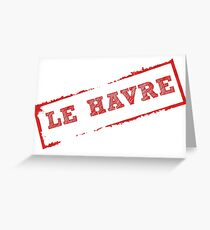 LE HAVRE stamp Greeting Card