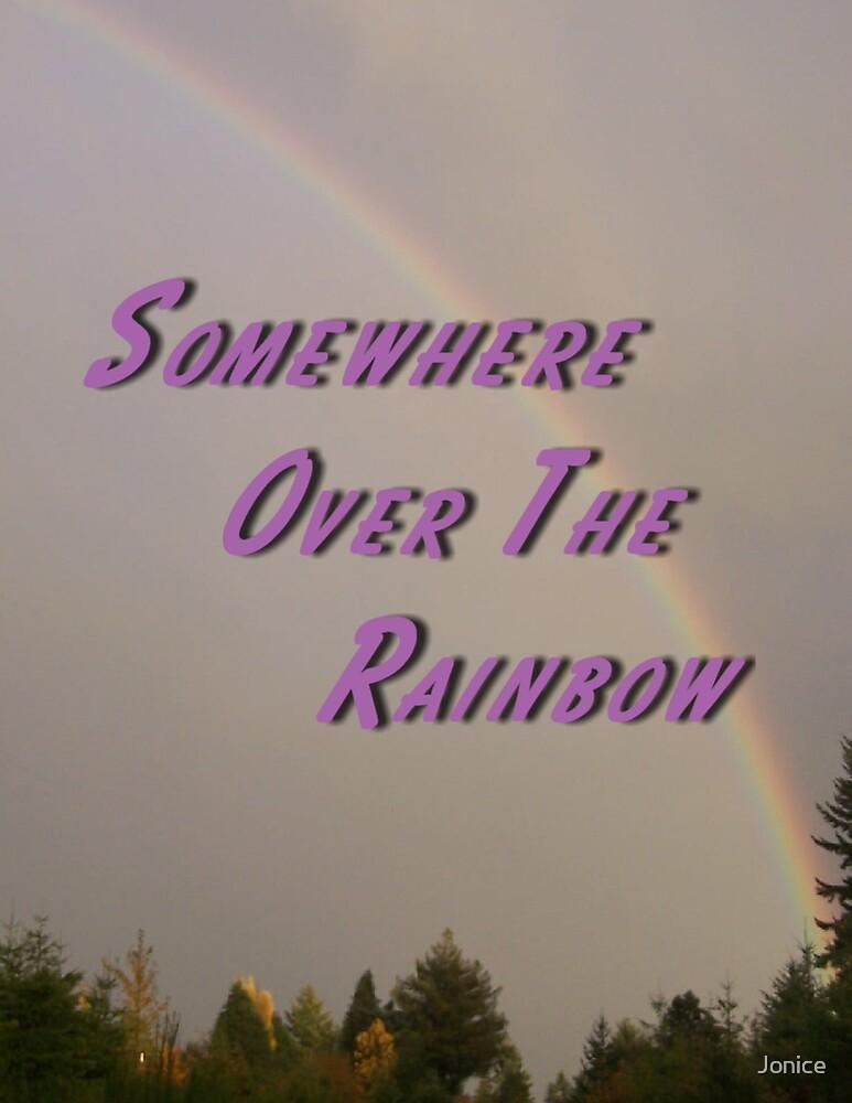 Somewhere Over The Rainbow by Jonice