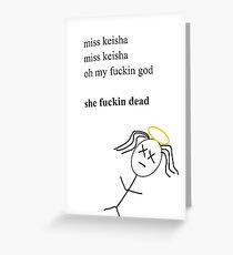 MISS KEISHA Greeting Card
