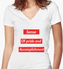 A supreme sense of pride and acomplishment Women's Fitted V-Neck T-Shirt