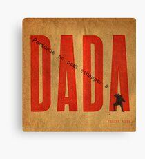 Personne ne peut échapper à DADA .3 Canvas Print